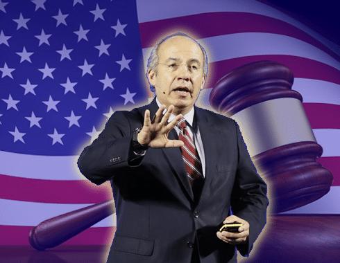 Felipe Calderón puede ser enjuiciado en Estados Unidos
